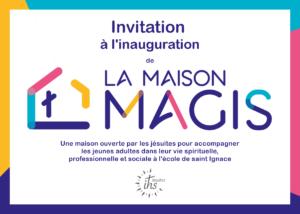 Le 12 octobre, se tiendra l'inauguration de la Maison Magis !