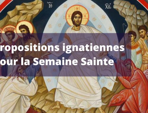 Sélection de propositions ignatiennes pour la Semaine Sainte