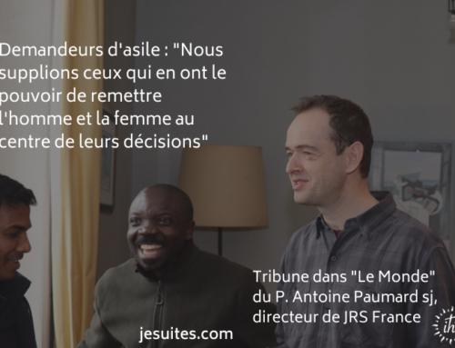 """""""Immigration : trouver le juste milieu"""", par Antoine Paumard sj, directeur de JRS France"""